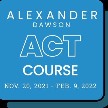 Alexander Dawson ACT Course