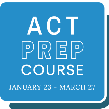 ACT Prep Course January 23 - March 27